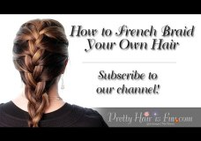 Pretty Hair is Fun: How to French Braid Your Own Hair