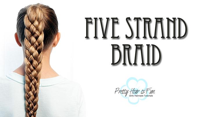 How to Braid for Beginners: Top Five Braids: Pretty Hair is Fun