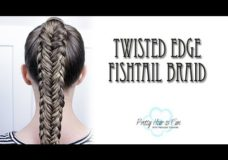 Twisted Edge Fishtail Braid : Pretty Hair is Fun